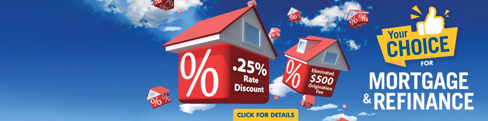 Your choice for mortgage and refinance home page banner featuring red houses with percentage symbols on them in the sky.