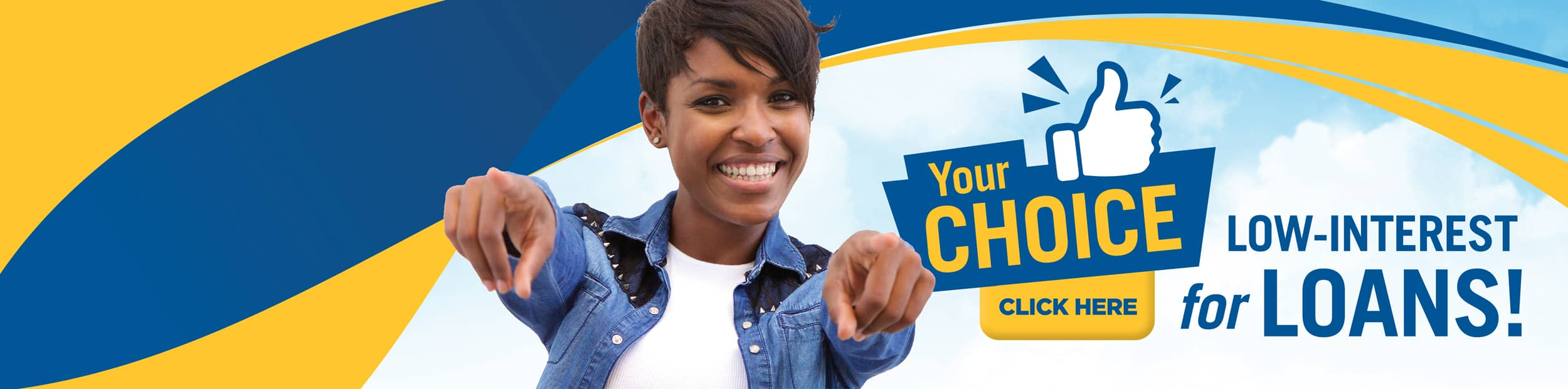 Your choice for low interest loans promotional banner featuring woman pointing at you with two hands.